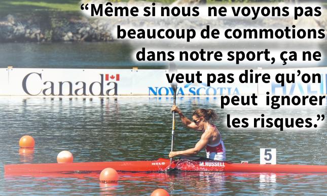 """CCanoe Kayak athlete with the quote """"Ce n'est pas parce que nous ne voyons pas beaucoup de commotions cérébrales dans notre sport que nous pouvons ignorer les risques""""."""
