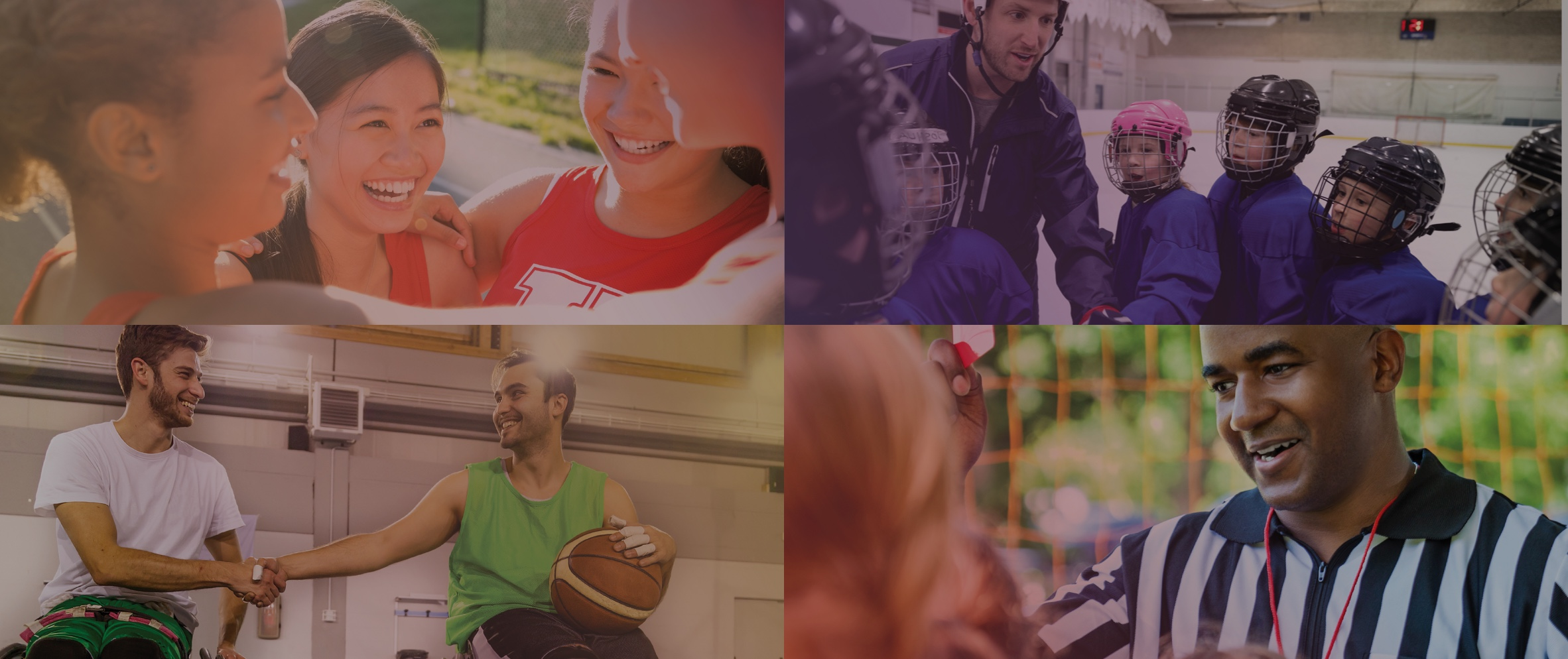 4 picture collage. Picture 1 is of four female athletes smiling in a circle. Picture 2 is of a coach and children's hockey team. Picture 3 is of two wheelchair basketball players shaking hands. Picture 4 is of a referee giving a red card.