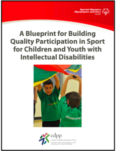 Cover page of A Blueprint for Building Quality Participation in Sport for Children and Youth with Intellectual Disabilities