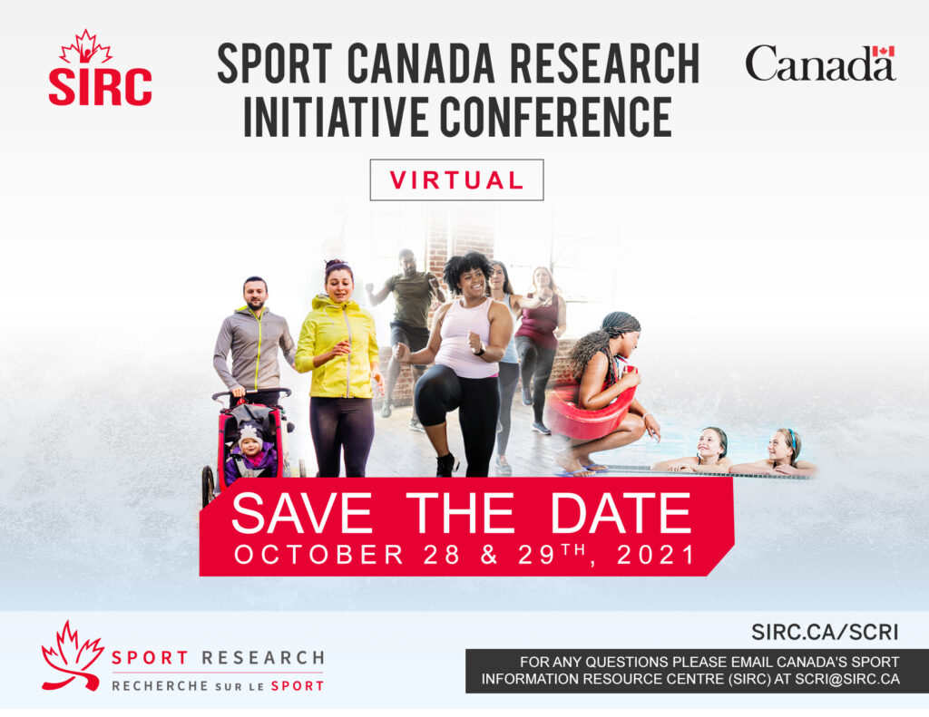 Graphic of the Save the Date for the 2021 Sport Canada Research Initiative Conference