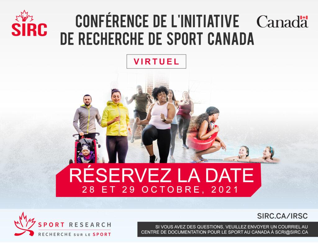 Graphique qui indique la date pour la conférence de l'initiative de recherche de Sport Canada